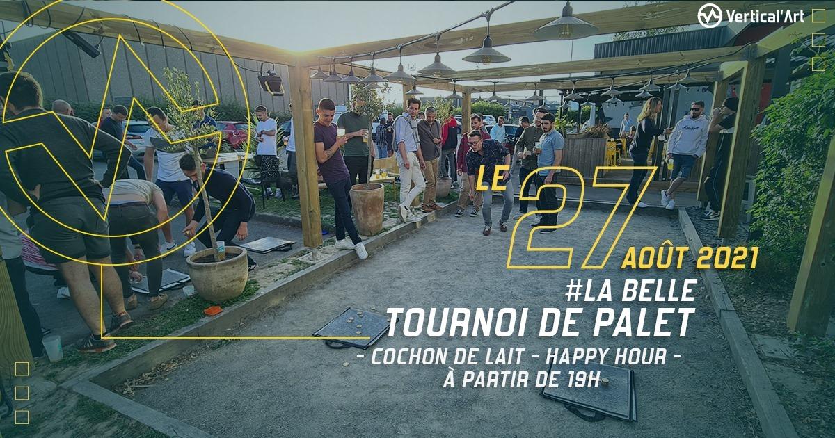 Tournoi de palet, la belle, à Vertical'Art Nantes vendredi 27 août 2021, cochon de lait, happy hour et lots à remporter pour les gagnants